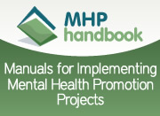 MHP Handbook - Manuals for Implementing Mental Health Promotion Projects