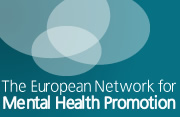The European Network for Mental Health Promotion